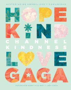 CHANNEL KINDNESS LIBRO + CAMISETA LADY GAGA